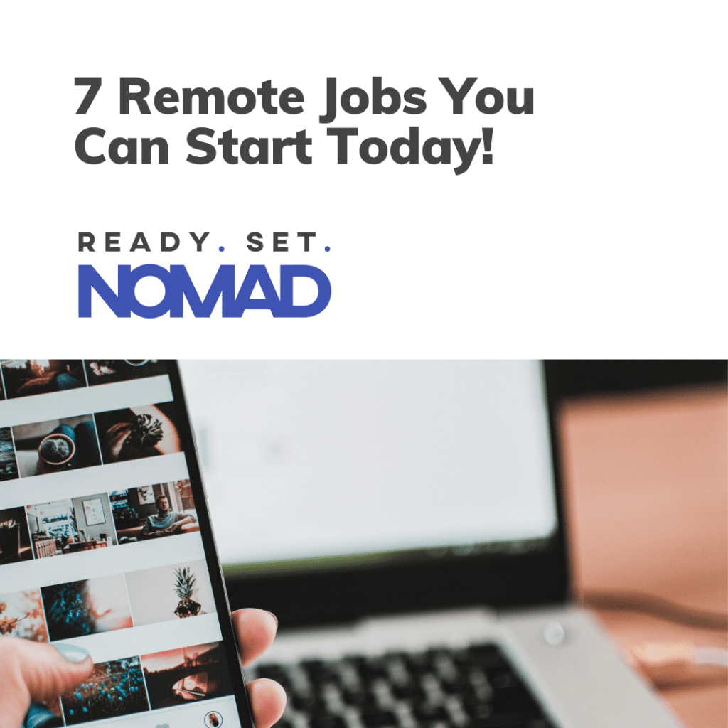 7 Remote Jobs You Can Start Today!